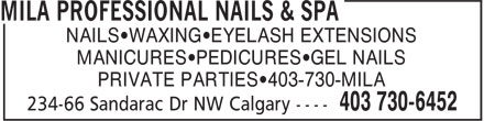 Mila Professional Nails & Spa (403-730-6452) - Display Ad - NAILS•WAXING•EYELASH EXTENSIONS MANICURES•PEDICURES•GEL NAILS PRIVATE PARTIES•403-730-MILA