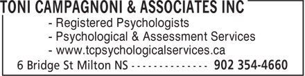 Toni Campagnoni & Associates Inc (902-354-4660) - Display Ad - - Registered Psychologists - Psychological & Assessment Services - www.tcpsychologicalservices.ca