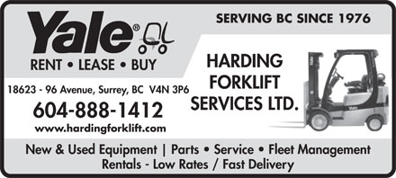 Harding Forklift Services Ltd (1-877-217-9460) - Annonce illustr&eacute;e - SERVING BC SINCE 1976 HARDING RENT   LEASE   BUY FORKLIFT 18623 - 96 Avenue, Surrey, BC  V4N 3P6 SERVICES LTD. 604-888-1412 www.hardingforklift.com New &amp; Used Equipment Parts   Service   Fleet Management Rentals - Low Rates / Fast Delivery