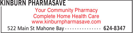 Kinburn Pharmasave (902-624-8347) - Display Ad - Your Community Pharmacy Complete Home Health Care www.kinburnpharmasave.com  Your Community Pharmacy Complete Home Health Care www.kinburnpharmasave.com