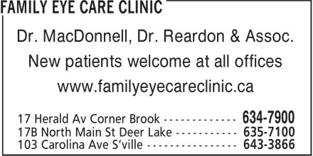 Family Eye Care Clinic (709-634-7900) - Annonce illustrée - Dr. MacDonnell, Dr. Reardon & Assoc. New patients welcome at all offices www.familyeyecareclinic.ca