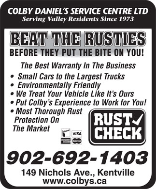 Colby Daniels Service Center Ltd (1-855-678-1598) - Annonce illustrée - The Best Warranty In The Business Small Cars to the Largest Trucks Environmentally Friendly We Treat Your Vehicle Like It s Ours Put Colby s Experience to Work for You! Most Thorough Rust Protection On The Market