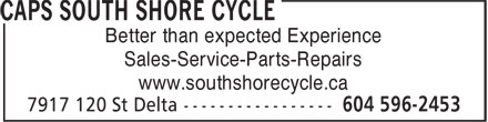 South Shore Cycle (604-596-2453) - Display Ad - Better than expected Experience Sales-Service-Parts-Repairs www.southshorecycle.ca