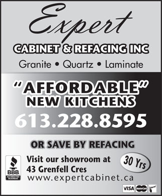 Expert Cabinet Refacing (613-228-8595) - Display Ad - CABINET & REFACING INC Granite   Quartz   Laminate AFFORDABLE NEW KITCHENS 613.228.8595 OR SAVE BY REFACING Visit our showroom at 30 Yrs 43 Grenfell Cres www.expertcabinet.ca
