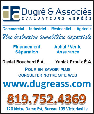 Dugr&eacute; &amp; Associ&eacute;s (819-752-4369) - Display Ad - Financement Achat / Vente S&eacute;paration Assurance
