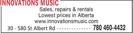 Innovations Music (780-460-4432) - Annonce illustrée======= - Sales, repairs & rentals - Lowest prices in Alberta - www.innovationsmusic.com