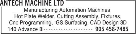 Antech Machine Ltd (905-458-7485) - Annonce illustrée======= - Manufacturing Automation Machines, - Hot Plate Welder, Cutting Assembly, Fixtures, - Cnc Programming, IGS Surfacing, CAD Design 3D