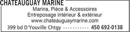 Chateauguay Marine (450-692-0138) - Annonce illustrée======= - Marina, Pièce & Accessoires - Entreposage intérieur & extérieur - www.chateauguaymarine.com
