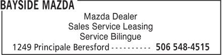 Bayside Mazda (506-548-4515) - Display Ad - Mazda Dealer - Sales Service Leasing - Service Bilingue