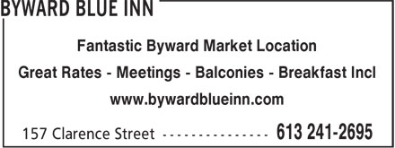 Byward Blue Inn (613-241-2695) - Display Ad - Fantastic Byward Market Location Great Rates - Meetings - Balconies - Breakfast Incl www.bywardblueinn.com Fantastic Byward Market Location Great Rates - Meetings - Balconies - Breakfast Incl www.bywardblueinn.com