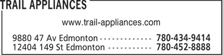 Trail Appliances (780-434-9414) - Display Ad - www.trail-appliances.com