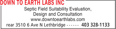 Down To Earth Labs Inc (403-328-1133) - Annonce illustrée - Septic Field Suitability Evaluation, Design and Consultation www.downtoearthlabs.com