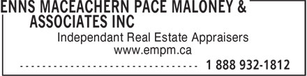 Enns MacEachern Pace Maloney & Associates Inc (1-888-932-1812) - Display Ad - Independant Real Estate Appraisers www.empm.ca