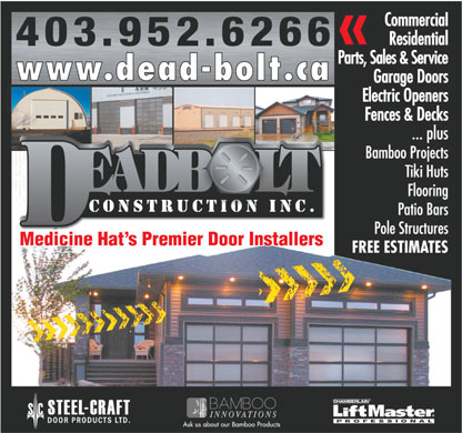Dead Bolt Construction (403-952-6266) - Annonce illustrée - Medicine Hat s Premier Door Installers Medicine Hat s Premier Door Installers