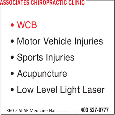 Associates Chiropractic Clinic (403-527-9777) - Display Ad - • Motor Vehicle Injuries • Sports Injuries • Acupuncture • Low Level Light Laser • WCB • Motor Vehicle Injuries • Sports Injuries • Acupuncture • Low Level Light Laser • WCB
