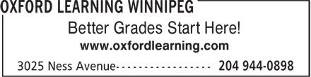Oxford Learning Winnipeg (204-944-0898) - Annonce illustrée - Better Grades Start Here! www.oxfordlearning.com
