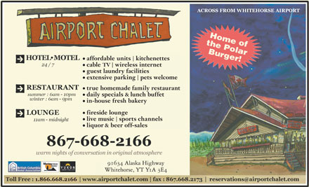 Airport Chalet (867-668-2166) - Annonce illustrée - 91634 Alaska Highway Whitehorse, YT Y1A 3E4 affordable units  kitchenettes cable TV  wireless internet guest laundry facilities extensive parking  pets welcome true homemade family restaurant daily specials & lunch buffet in-house fresh bakery fireside lounge live music  sports channels liquor & beer off-sales