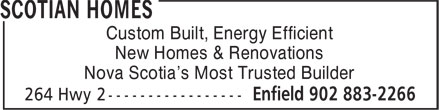 Home Hardware Building Centre (902-883-2266) - Display Ad - Custom Built, Energy Efficient New Homes & Renovations New Homes & Renovations Custom Built, Energy Efficient Nova Scotia's Most Trusted Builder Nova Scotia's Most Trusted Builder