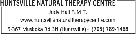 Huntsville Natural Therapy Centre (705-789-1468) - Display Ad - Judy Hall R.M.T. www.huntsvillenaturaltherapycentre.com