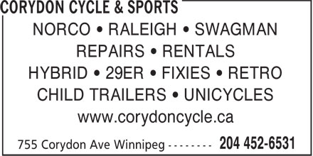 Corydon Cycle & Sports (204-452-6531) - Annonce illustrée - NORCO • RALEIGH • SWAGMAN REPAIRS • RENTALS HYBRID • 29ER • FIXIES • RETRO CHILD TRAILERS • UNICYCLES www.corydoncycle.ca