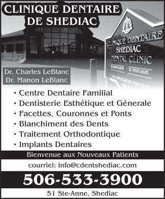 Clinique Dentaire De Shediac (506-533-3900) - Display Ad - DE SHEDIAC