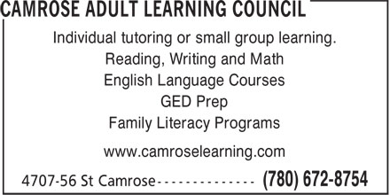 Camrose Adult Learning Council (780-672-8754) - Annonce illustrée - Individual tutoring or small group learning. Reading, Writing and Math English Language Courses GED Prep Family Literacy Programs www.camroselearning.com