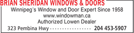 Brian Sheridan The Window Man Ltd (204-453-5907) - Display Ad - Winnipeg's Window and Door Expert Since 1958 www.windowman.ca Authorized Lowen Dealer