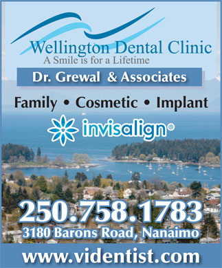 Wellington Dental Clinic (250-758-1783) - Annonce illustrée - Dr. Grewal  & Associates Family   Cosmetic   Implant 250.758.1783 3180 Barons Road, Nanaimo www.videntist.com