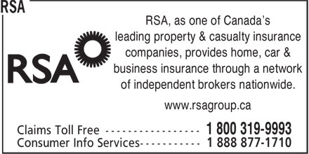 RSA (1-800-319-9993) - Annonce illustrée - RSA, as one of Canada's leading property & casualty insurance companies, provides home, car & business insurance through a network of independent brokers nationwide. www.rsagroup.ca