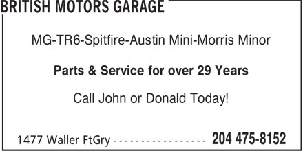 British Motors Garage (204-475-8152) - Annonce illustrée - MG-TR6-Spitfire-Austin Mini-Morris Minor Parts & Service for over 29 Years Call John or Donald Today!