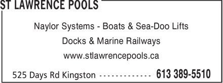 St Lawrence Pools (613-389-5510) - Annonce illustrée - Naylor Systems - Boats & Sea-Doo Lifts Docks & Marine Railways www.stlawrencepools.ca