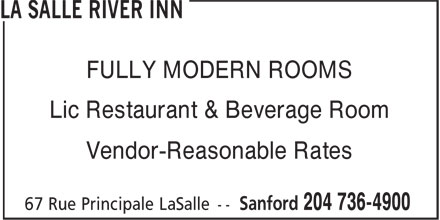 La Salle River Inn (204-736-4900) - Annonce illustrée - FULLY MODERN ROOMS Lic Restaurant & Beverage Room Vendor-Reasonable Rates