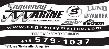 Saguenay Marine Inc (418-547-2022) - Annonce illustr&eacute;e - JOUETS POUR ADULTES PI&Egrave;CES ET ACC.   SERVICE   R&Eacute;PARATION 1911, rue Ste-Famille, Jonqui&egrave;re JOUETS POUR ADULTES PI&Egrave;CES ET ACC.   SERVICE   R&Eacute;PARATION 1911, rue Ste-Famille, Jonqui&egrave;re