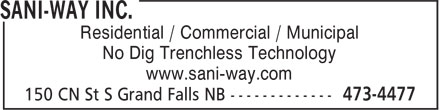Sani-Way Inc. (1-855-334-8268) - Display Ad - Residential / Commercial / Municipal No Dig Trenchless Technology www.sani-way.com Residential / Commercial / Municipal No Dig Trenchless Technology www.sani-way.com