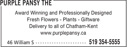 Purple Pansy Flower Boutique (519-354-5555) - Annonce illustrée - Fresh Flowers - Plants - Giftware Delivery to all of Chatham-Kent www.purplepansy.ca Award Winning and Professionally Designed