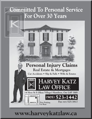 Katz Harvey Law Office (905-523-1442) - Annonce illustrée - www.harveykatzlaw.ca 523-1442 Committed To Personal ServiceCommCmm For Over 30 Years 905