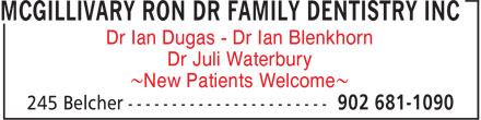 McGillivary Ron Dr Family Dentistry Inc (902-681-1090) - Annonce illustrée - Dr Ian Dugas - Dr Ian Blenkhorn Dr Juli Waterbury ~New Patients Welcome~