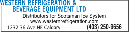Western Refrigeration & Beverage Equipment Ltd (403-250-9656) - Annonce illustrée - Distributors for Scotsman Ice System www.westernrefrigeration.com
