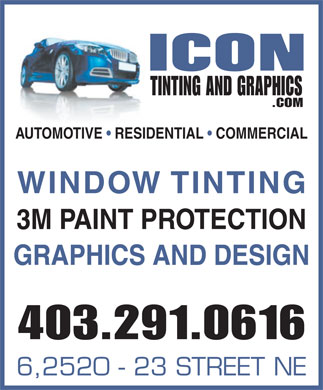 Icon Tinting & Graphics (403-291-0616) - Annonce illustrée - .COM AUTOMOTIVE   RESIDENTIAL   COMMERCIAL WINDOW TINTING TINTING AND GRAPHICS GRAPHICS AND DESIGN 403.291.0616 6,2520 - 23 STREET NE 3M PAINT PROTECTION