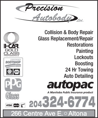 Precision Autobody Ltd (1-855-237-4619) - Annonce illustrée - Precision Autobody Ltd. Collision & Body Repair Glass Replacement/Repair Restorations Painting Lockouts Boosting 24 Hr Towing Auto Detailing 204324-6774