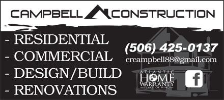 Campbell Construction Ltd (506-425-0137) - Annonce illustrée