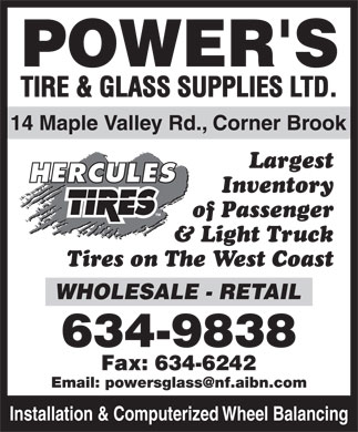 Power's Tire & Glass Supplies Ltd (709-634-9838) - Annonce illustrée - Inventory of Passenger & Light Truck Tires on The West Coast Installation & Computerized Wheel Balancing Largest
