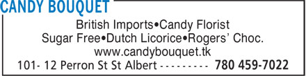 Candy Bouquet (780-459-7022) - Display Ad - British Imports•Candy Florist Sugar Free•Dutch Licorice•Rogers' Choc. www.candybouquet.tk