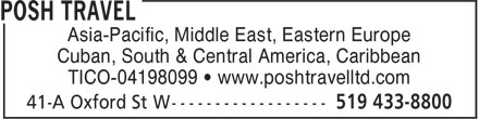 Posh Travel (226-213-3647) - Display Ad - Asia-Pacific, Middle East, Eastern Europe Cuban, South & Central America, Caribbean TICO-04198099 • www.poshtravelltd.com