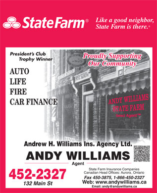 State Farm Insurance (506-452-2327) - Display Ad - Web: www.andywilliams.ca Web: www.andywilliams.ca