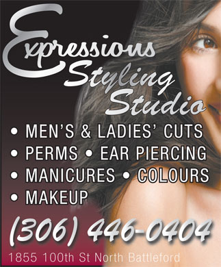 Expressions Styling Studio (306-446-0404) - Annonce illustrée - MEN S & LADIES  CUTS PERMS   EAR PIERCING MANICURES   COLOURS MAKEUP 1855 100th St North Battleford1855 100th St North Battleford