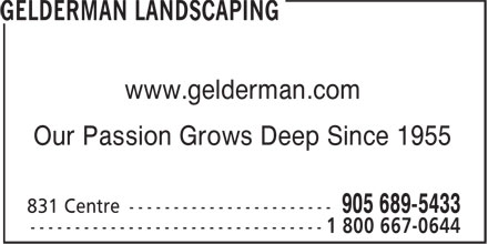 Gelderman Landscaping (905-689-5433) - Annonce illustrée - www.gelderman.com Our Passion Grows Deep Since 1955