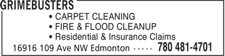Grimebusters Ltd (780-401-9951) - Display Ad - • CARPET CLEANING • FIRE & FLOOD CLEANUP • Residential & Insurance Claims