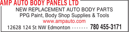 AMP Auto Body Panels Ltd (780-455-3171) - Annonce illustrée - NEW REPLACEMENT AUTO BODY PARTS PPG Paint, Body Shop Supplies & Tools www.ampauto.com NEW REPLACEMENT AUTO BODY PARTS PPG Paint, Body Shop Supplies & Tools www.ampauto.com