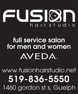 Fusion Hair Studio (519-836-5550) - Annonce illustrée - full service salon for men and women www.fusionhairstudio.net 519-836-5550 1460 gordon st s, Guelph